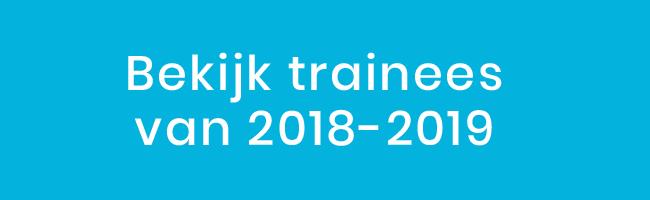 Bekijk hier de trainees van 2018-2019